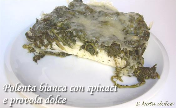 Ricetta Polenta Bianca Alla Provola E Spinaci – Antipasto