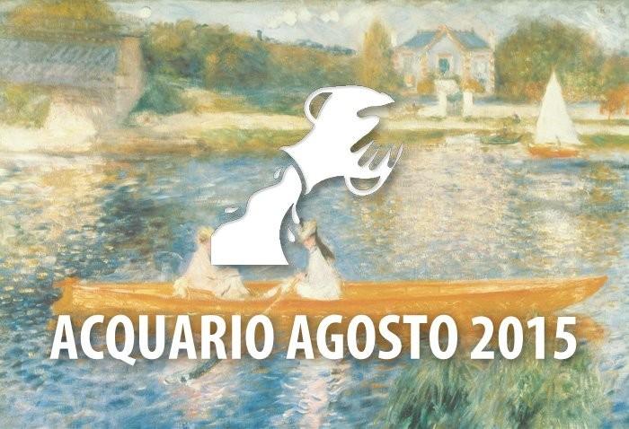 Oroscopo amore donne Acquario Agosto 2015
