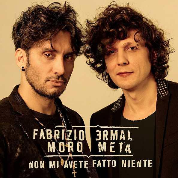 Ermal Meta e Francesco Moro